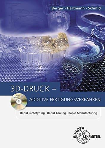 Buch 3D Druck Additive Fertigungsverfahren