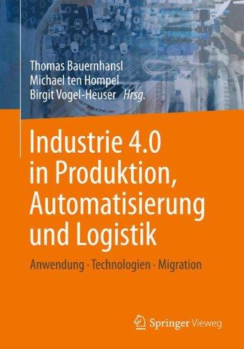 Das Cover von Industrie 4.0 in Produktion, Automatisierung und Logistik